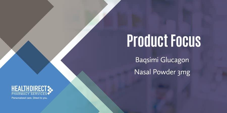 Baqsimi Glucagon Nasal Powder 3mg